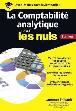 La comptabilité analytique pour les nuls : business