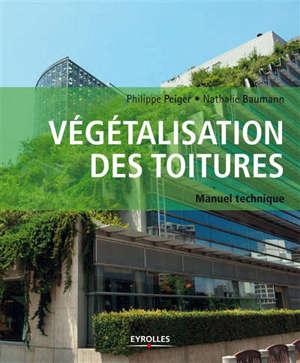 Végétalisation biodiverse et biosolaire des toitures