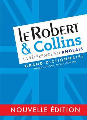 Le Robert & Collins : dictionnaire français-anglais, anglais-français