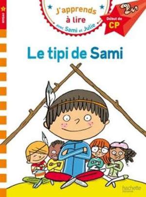 Le tipi de Sami : niveau 1, début de CP