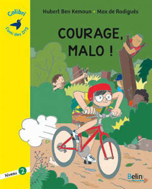 Courage, Malo !