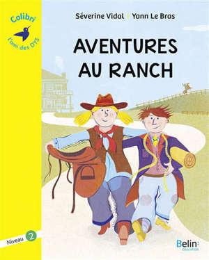 Aventures au ranch