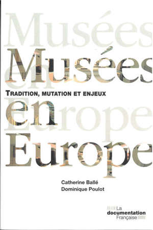 Musées en Europe : une mutation inachevée