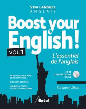 Boost your English ! : l'essentiel de l'anglais