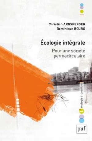 Ecologie intégrale : pour une société permacirculaire