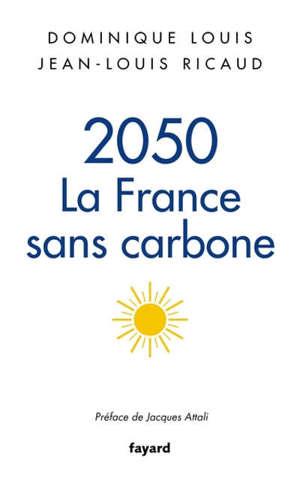 2050 : la France sans carbone