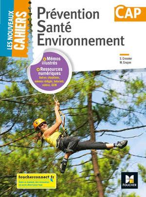 Prévention santé environnement, CAP