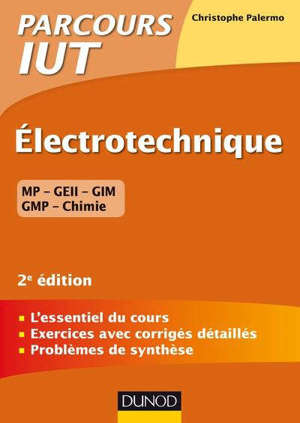 Electrotechnique : MP, GEII, GIM, GMP, chimie