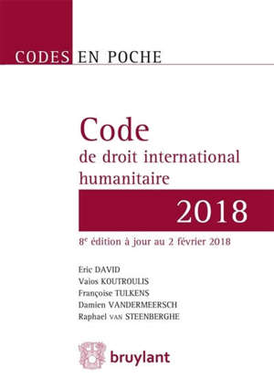 Code de droit international humanitaire : 2018