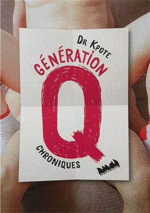 Génération Q : chroniques