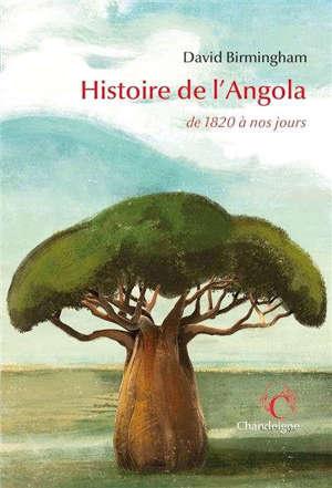 Histoire de l'Angola : de 1820 à nos jours