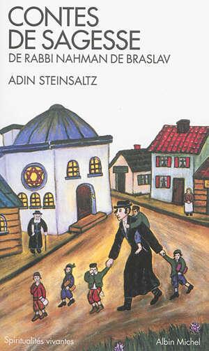 Contes de sagesse de rabbi Nahman de Braslav