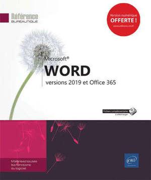 Microsoft Word : versions 2019 et Office 365