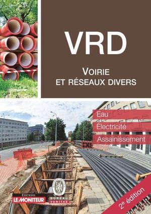 VRD, voirie et réseaux divers : eau, électricité, assainissement