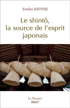 Le shintô, la source de l'esprit japonais