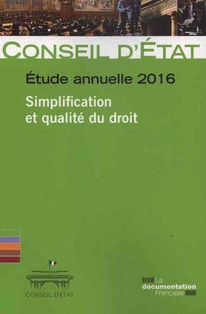 Simplification et qualité du droit : étude annuelle 2016