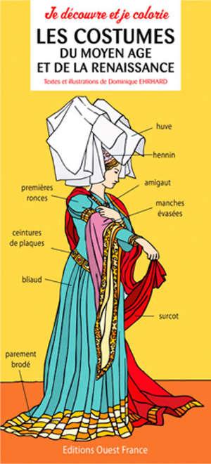 Les costumes du Moyen Age et de la Renaissance