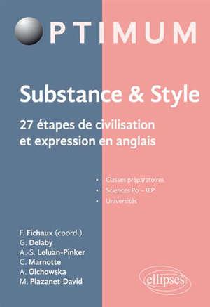 Substance & style : 27 étapes de civilisation et expression en anglais