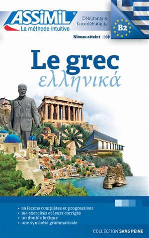 Le grec : débutants & faux-débutants : niveau atteint B2