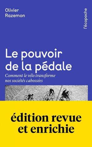 Le pouvoir de la pédale : comment le vélo transforme nos sociétés cabossées