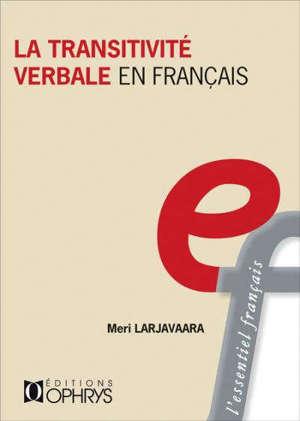 La transitivité verbale en français
