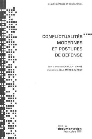 Conflictualités modernes et postures de défense