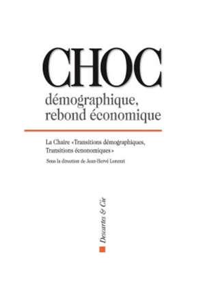 Choc démographique, rebond économique