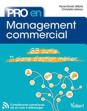 Management commercial : 63 outils, 11 plans d'action métier