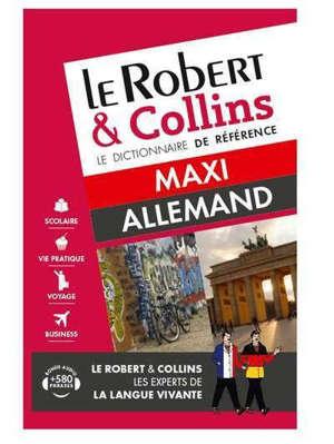 Le Robert & Collins allemand maxi : français-allemand, allemand-français