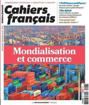 Cahiers français. n° 407, Mondialisation et commerce