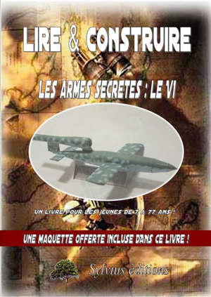 Les armes secrètes : le V1
