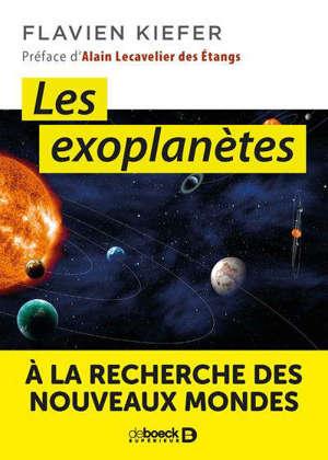 Les exoplanètes : à la recherche de nouveaux mondes