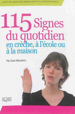 Livret de langue des signes adapté à la petite enfance, 115 signes du quotidien : en crèche, à l'école ou à la maison