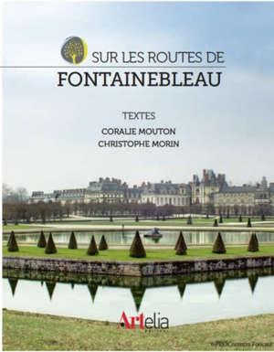 Sur les routes de Fontainebleau