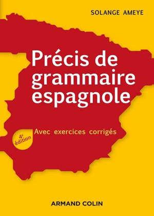 Précis de grammaire espagnole : avec exercices corrigés
