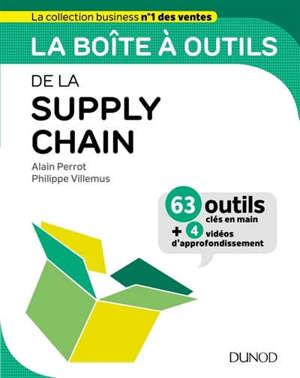 La boîte à outils de la supply chain : 63 outils clés en main : + 4 vidéos d'approfondissement