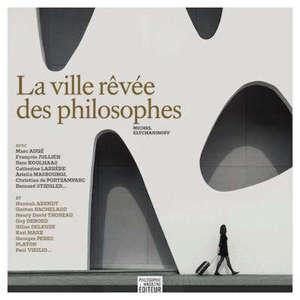 La ville rêvée des philosophes