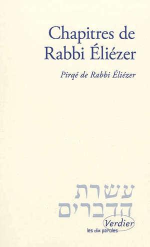 Chapitres de Rabbi Eliézer : Midrach sur Genèse, Exode, Nombres, Esther = Pirqé de Rabbi Eliézer : Midrach sur Genèse, Exode, Nombres, Esther