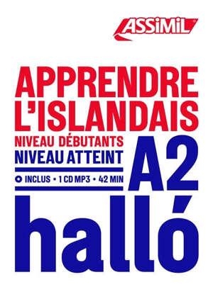 Apprendre l'islandais : niveau débutants : niveau atteint A2