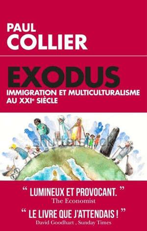 Exodus : immigration et multiculturalisme au XXIe siècle