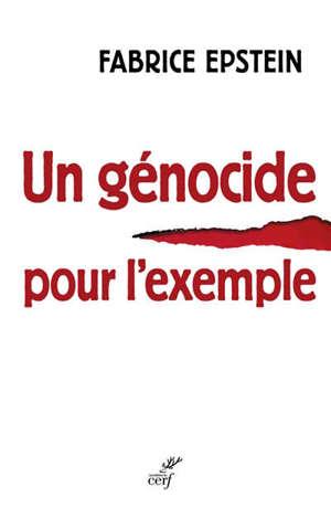 Un génocide pour l'exemple : chronique d'un procès rawandais en France