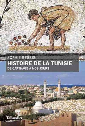 Histoire de la Tunisie : de Carthage à nos jours