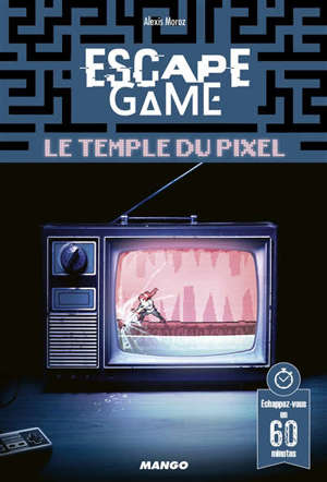 Escape game : le temple du pixel
