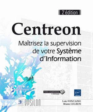 Centreon : maîtrisez la supervision de votre système d'information