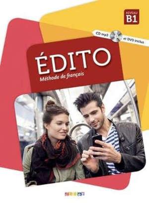 Edito, méthode de français, niveau B1