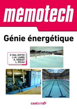Mémotech, génie énergétique : bac pro, bac STI2D, BTS, DUT