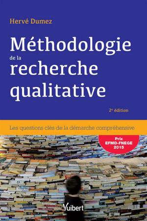 Méthodologie de la recherche qualitative : les 10 questions clés de la démarche compréhensive