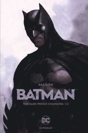 Batman : the dark prince charming. Volume 1