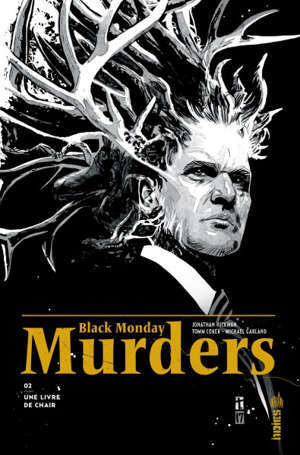 Black monday murders. Volume 2, Une livre de chair