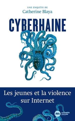 Cyberhaine : les jeunes et la violence sur Internet